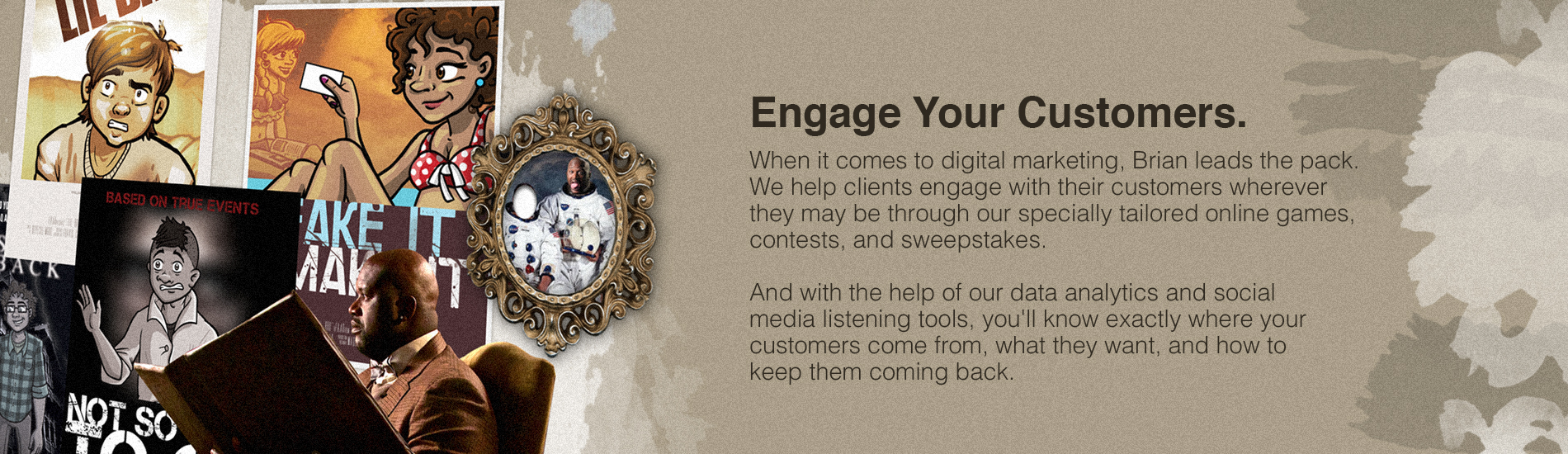 Engage Your Customers. Hero